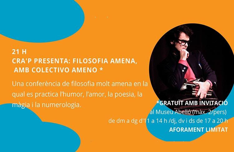 CRA'P PRESENTA: FILOSOFIA AMENA, AMB COLECTIVO AMENO @ Museu Joan Abelló